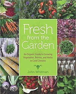 Fresh From The Garden, Vegetable Growing Book University of Minnesota Press Minneapolis, MN