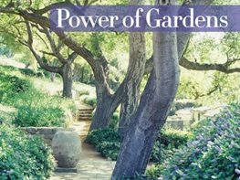 Power of Gardens by Nancy Goslee Power Garden Design Calimesa, CA