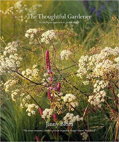 The Thoughtful Gardener, Jinny Blom Jacqui Small London, England