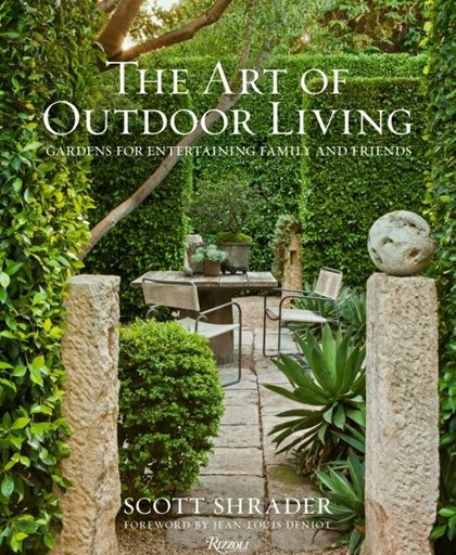 The Art Of Outdoor Living, Garden Design Book Rizzoli New York, NY
