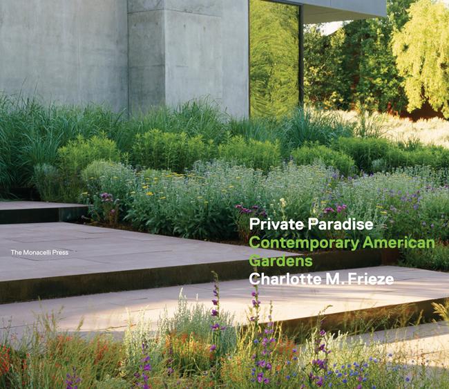 Private Small Garden Design: Private Paradise: Contemporary American Gardens